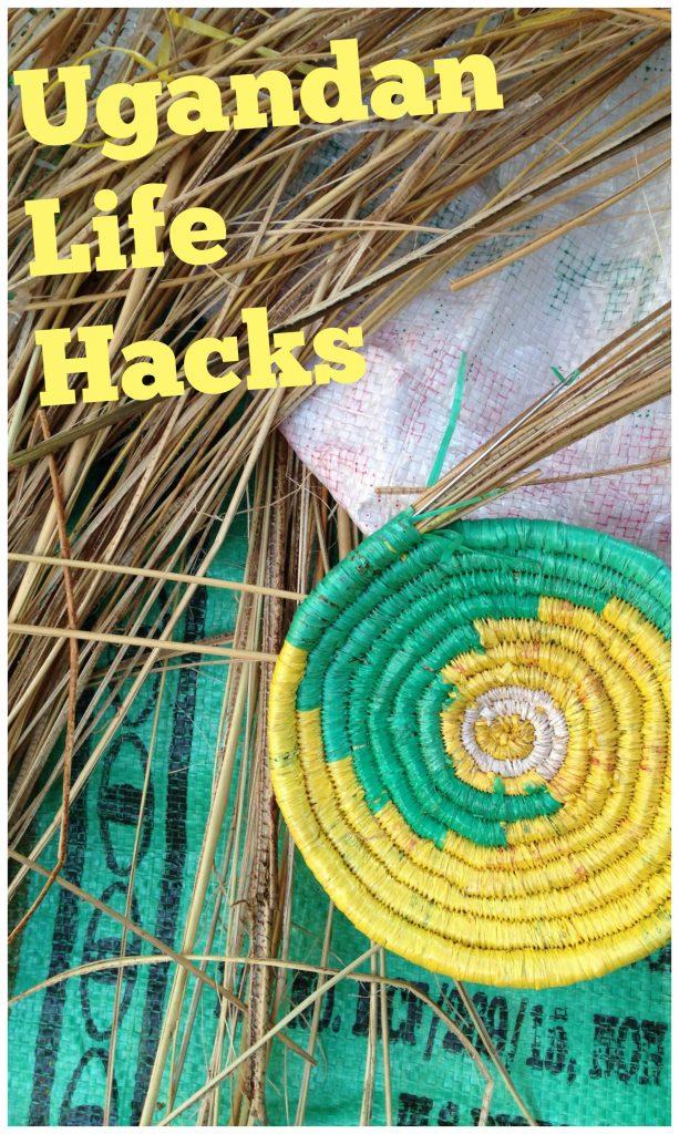 8 Ways to Hack Your Life - Ugandan Style!